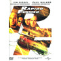 Dvd Rapido Y Furioso ( The Fast And The Furious ) 2001 - Rob