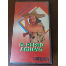 El Perro Aguayo Vhs 90s De Coleccion