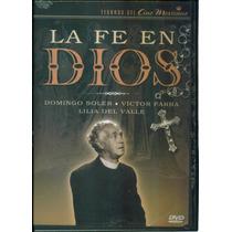 La Fe En Dios. Lilia Del Valle Y Domingo Soler. Formato Dvd