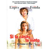 Dvd Si Te Casas... Te Mato ( Monster In Law ) 2005 - Robert
