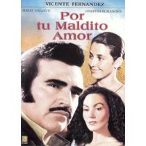 Dvd Mexicano Vicente Fernandez Por Tu Maldito Amor Tampico