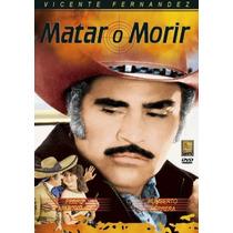 Dvd Cine Mexicano Vicente Fernandez Matar O Morir Tampico