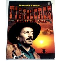 Dvd Pistoleros Bajo El Sol (1974) Fernando Almada!! Au1