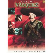 Dvd Cine Mexicano Lucio Vasquez Con Antonio Aguilar Tampico