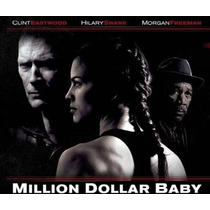 Pilicula Million Dollar Baby Original Envio Gratis Mmu