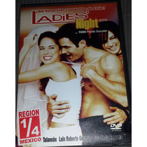 Dvd Ladies Night Luis Roberto Guzmán Ana Claudia Talancón