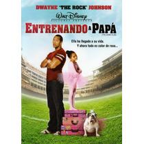 Dvd De La Pelicula: Entrenando A Papá ( The Rock ) 110 Min.