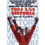 Dvd Fuga A La Victoria ( Victory ) - John Huston