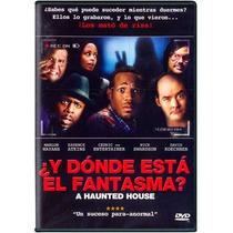 ¿y Donde Esta El Fantasma?, A Haunted House, Pelicula En Dvd