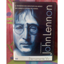 John Lennon Dvd Eternamente Vivo Impactantes Testimonios