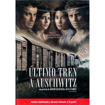 Dvd Ultimo Tren A Auschwitz ( The Last Train ) 2006 - Dana V
