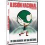 Ilusion Nacional Dvd
