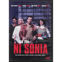 Sin Ton Ni Sonia - José M. Bernal - Cecilia Suárez - 1 Dvd