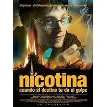 Nicotina , Cuando El Destino Te Da El Golpe , Pelicula Dvd