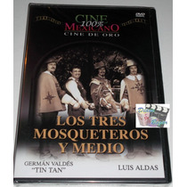 Dvd: Los Tres Mosqueteros Y Medio, German Valdes Tin Tan