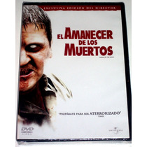 Dvd El Amanecer De Los Muertos, Ed. Exclusiva Del Director!!