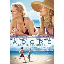 Adore La Piel Del Deseo Naomi Watts , Pelicula En Dvd