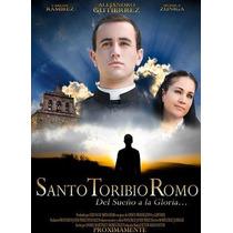 Santo Toribio Romo, Del Sueño A La Gloria. Película