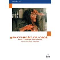 En Compañia De Lobos Dvd (company Of Wolves)