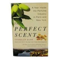 Perfume El Perfume Perfecto Por Chandler Burr - Un Año Dent