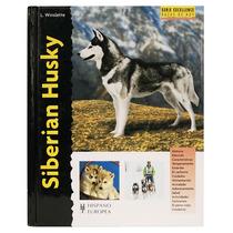 Libro En Español Siberian Husky Serie Excellence Original