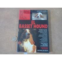 Libro Basset Hound - Perros De Raza - Ilustrado En Color