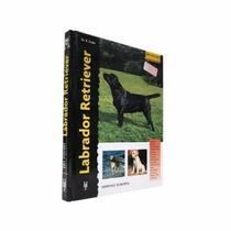 Libro De Perros, Labrador Retriever, + Kota