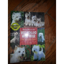 Libro West Highland White Terrier Ed Hispano Europea Au1