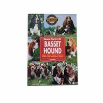 Libro De Perros, Manual Practico Basset Hound, + Kota