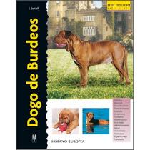 Libro En Español Dogo De Burdeos Serie Excellence Original