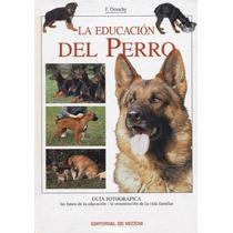 La Educación Del Perro - Mastines - Libro