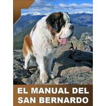 El Manual Del San Bernardo + Regalos Conoce A Tu Amigo ¡ Mma