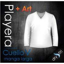 Playera Cuello V Manga Larga Dry- Fit Con Tu Logo Incluido!!