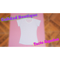 Playera Para Sublimacion Calidad Boutique, Tacto Algodon!!