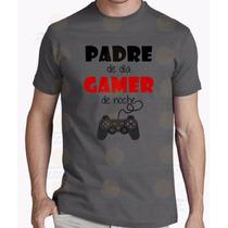 Playera Día Del Padre Papá Gamer