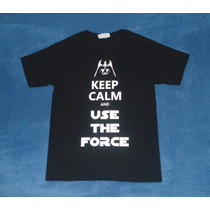 Playera Camiseta Keep Calm And Use The Force Star Wars Vader
