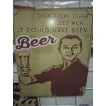 Humor De Bar No Llores Por Leche Pudo Ser Cerveza Retro Vint
