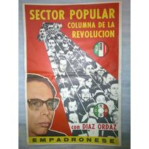 Antigua Propaganda Electoral Gustavo Diaz Ordaz 60´s