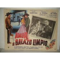 Elvira Quintana, Amor A Balazo Limpio, Cartel De Cine