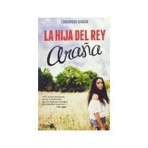 Libro La Hija Del Rey Araña
