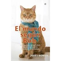 El Mundo Segun Bob Pdf Español James Bowen