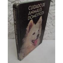 Cuidado De Animales Domésticos {w.n.scott}