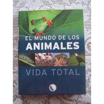 El Mundo De Los Animales / Vida Total