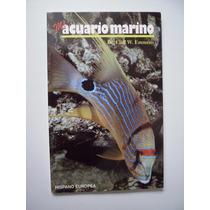 Mi Acuario Marino - Cliff W. Emmens - 1993