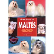 Manual Práctico Del Maltés. De Brandlyn James