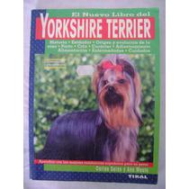 El Nuevo Libro Del Yorkshire Terrier - Carlos Salas