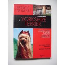 El Yorkshire Terrier - Antonella Tomaselli - Vbf