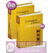 Consultor Clinico Veterinario 2 Vols Grupo Latino