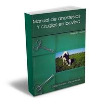 Libro De Anestesias Y Cirugías En Bovino Ganado Vacas Toros