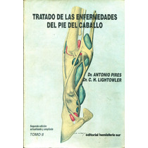 Tratado De Las Enfermedades Del Pie Del Caballo Vol. 2 - Pir